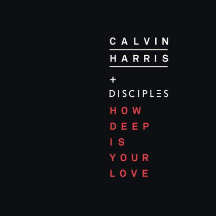 How Deep Is Your Love By Calvin Harris Disciples Review Aprils