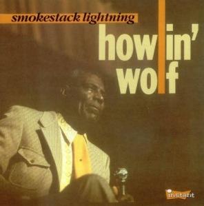 Smokestack Lightnin' by Howlin' Wolf Album Art
